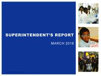 Superintendent's Report - March 2018
